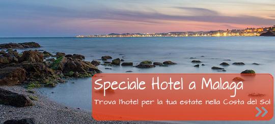 Hotel a Malaga per le tue vacanze estive