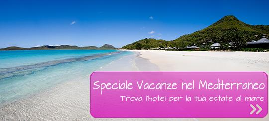 Estate 2016: Offerte Hotel nel Mediterraneo